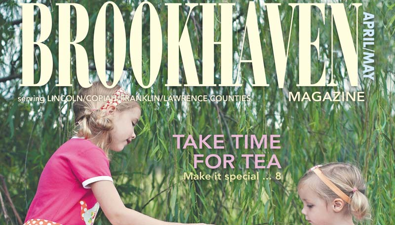 The April/May edition of Brookhaven Magazine was published Friday.