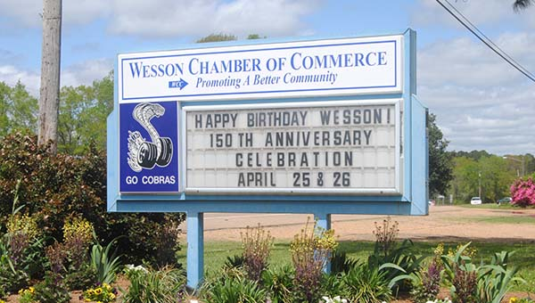 THE DAILY LEADER / KIMM HENDERSON / The Wesson Chamber of Commerce sign proclaims the town's birthday celebration with events coming up April 25 and 26.